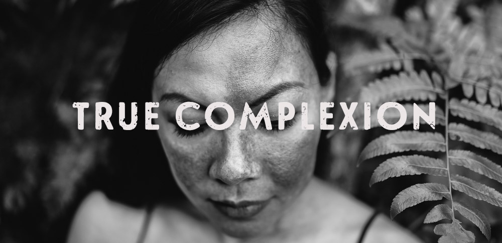 True Complexion - Beauty - Food For Thought