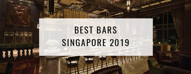 Best Bars in Singapore 2019