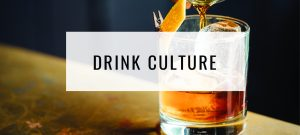 Drink Culture