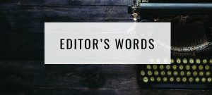 Editor's Words