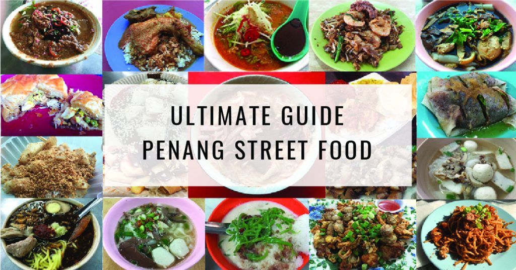 Street Food Penang | Food Guide | Food For Thought