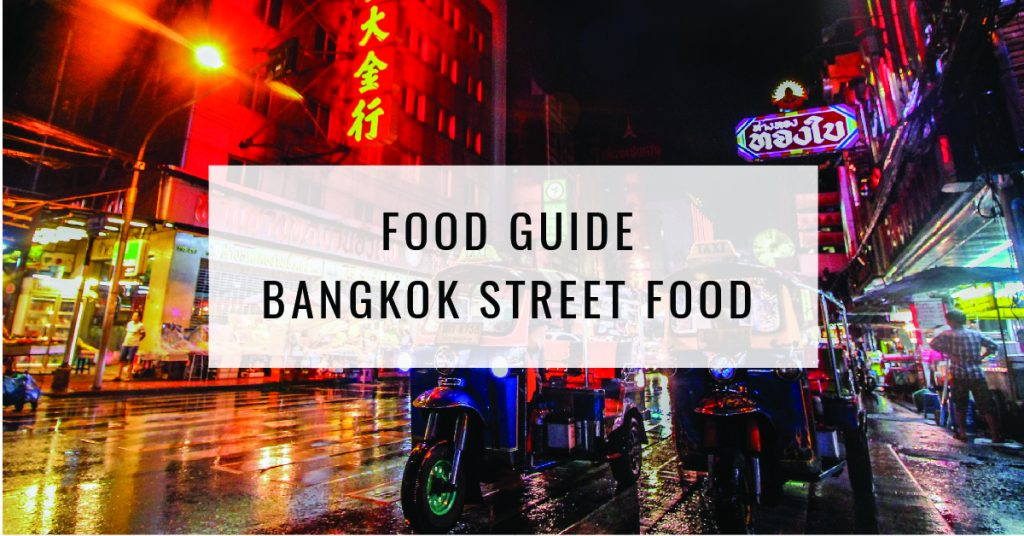 Bangkok Street Food | Ultimate Food Guide | Food For Thought