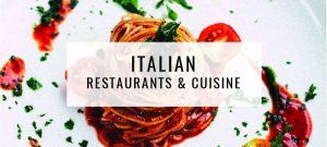 Italian Restaurants & Cuisine