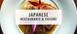 Japanese Restaurants & Cuisine