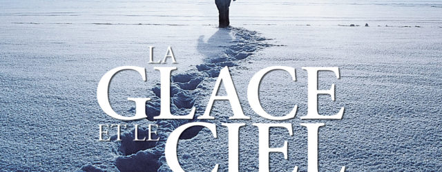 Ice And The Sky / La Glace Et Le Ciel
