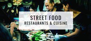 Street Food Restaurants & Cuisine