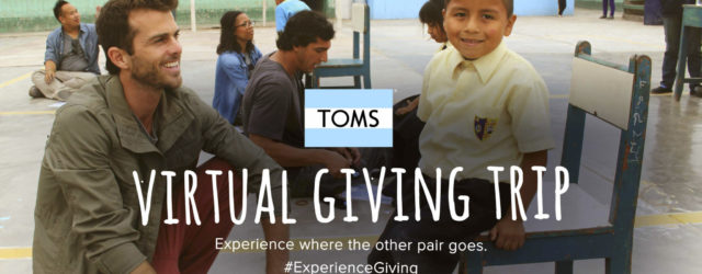 TOMS Virtual Giving Trip