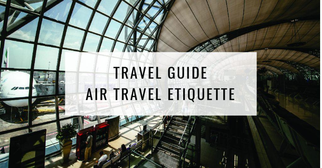 Travel Guide Air Travel Etiquette Title Card