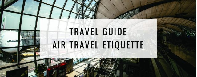 Travel Guide Air Travel Etiquette Title Card