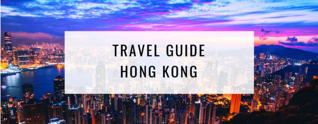 Travel Guide: Things To Do In Hong Kong