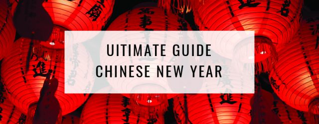 Ultimate Guide: Chinese New Year